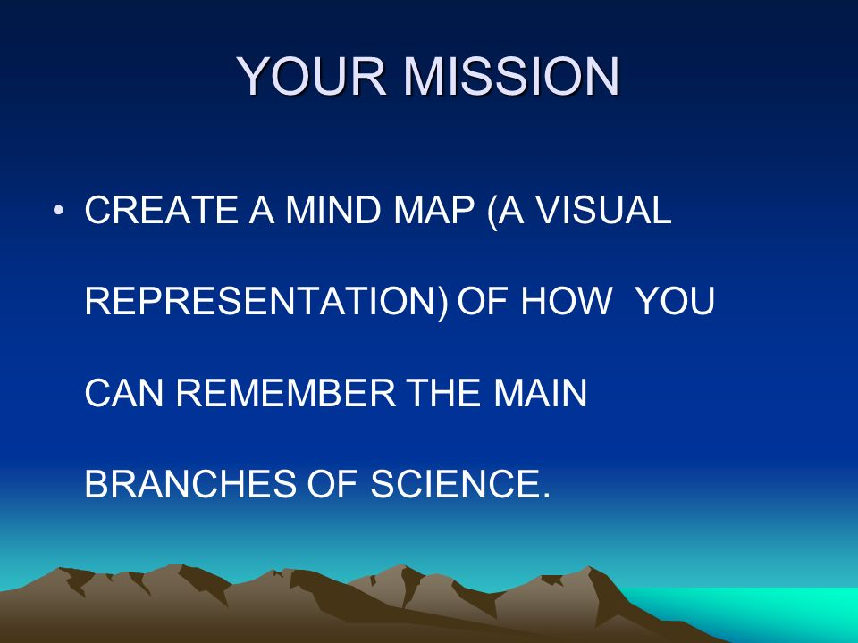 19 your mission create a mind map a visual representation of how you can remember the main branches of science