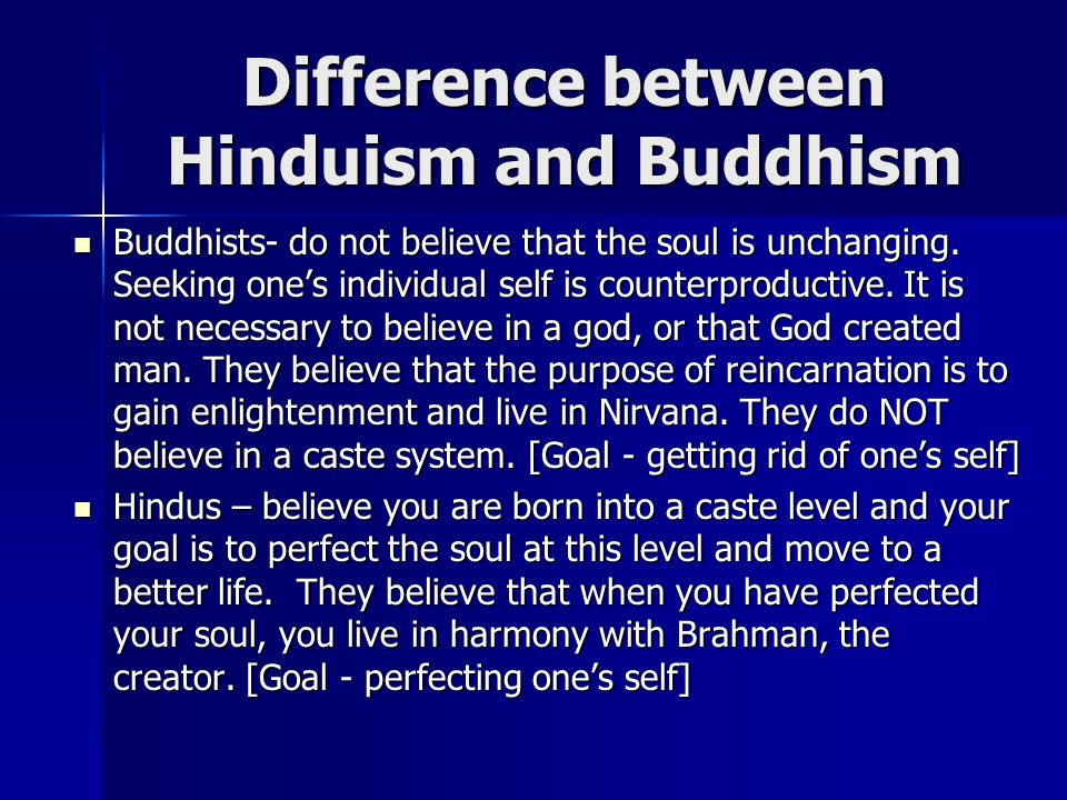 a comparison of buddhism and hinduism in asian religions Most buddhists do not perceive of a personal god the way abrahamic religions  do, but similarities abound between nirvana and a godhead (smith 114-115).