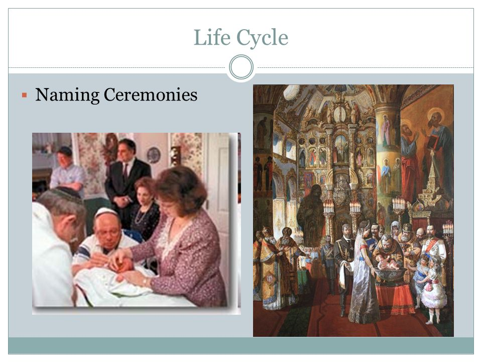 Life Cycle Naming Ceremonies