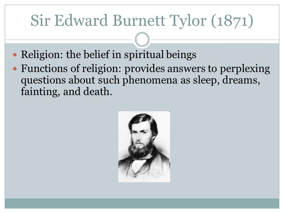 Sir Edward Burnett Tylor (1871)