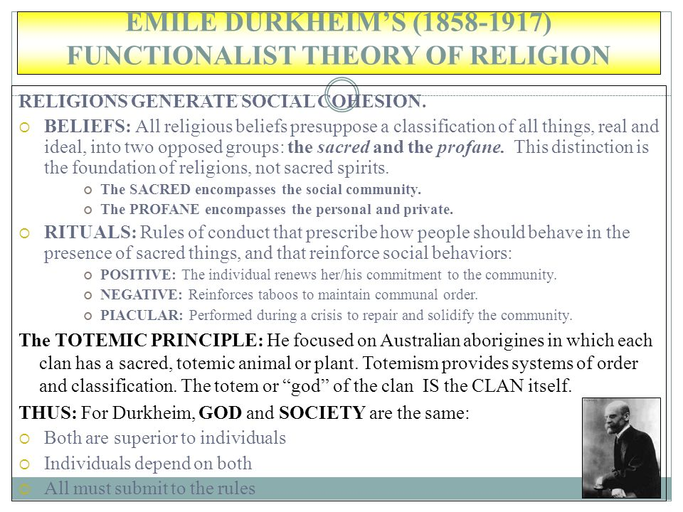 EMILE DURKHEIM'S ( ) FUNCTIONALIST THEORY OF RELIGION