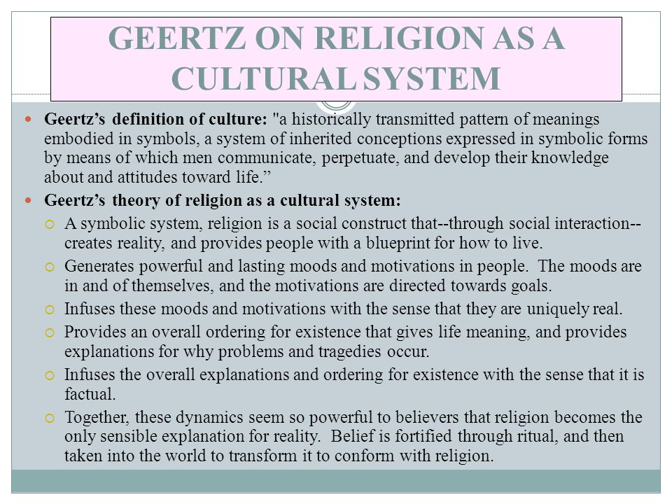 GEERTZ ON RELIGION AS A CULTURAL SYSTEM