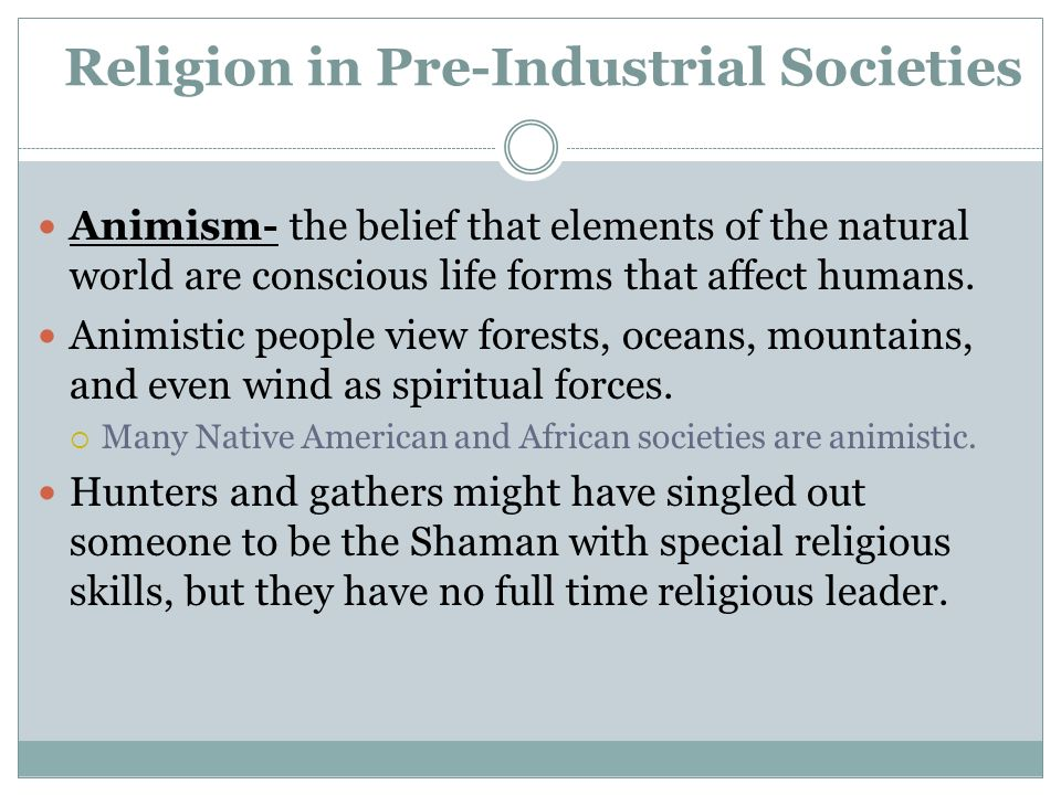 Religion in Pre-Industrial Societies