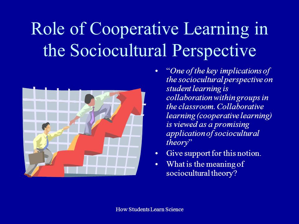 Deeper Learning A Collaborative Classroom Is Key ~ How adolescents learn science ppt download