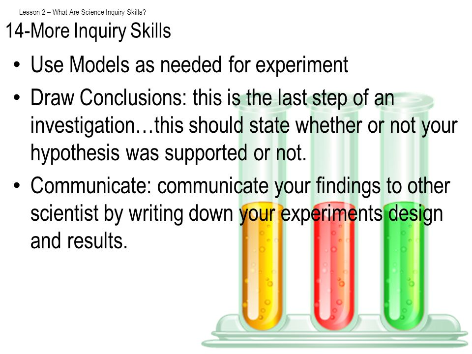 Lesson 2 – What Are Science Inquiry Skills