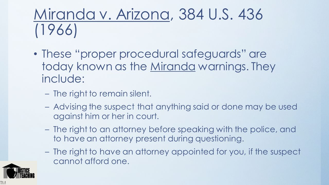 Miranda v. Arizona, 384 U.S. 436 (1966)