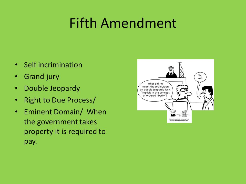 "the fifth amendment and self incrimination The fifth amendment states that, ""no person shall be held to answer for a capital, or otherwise infamous crime, unless on a presentment or indictment of a grand."