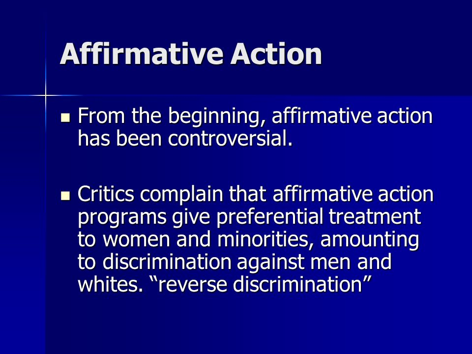 arguments for and against affirmative action programs The diversity of our current society as opposed to that of 50 years ago seem to indicate the programs action have followed similar arguments affirmative.