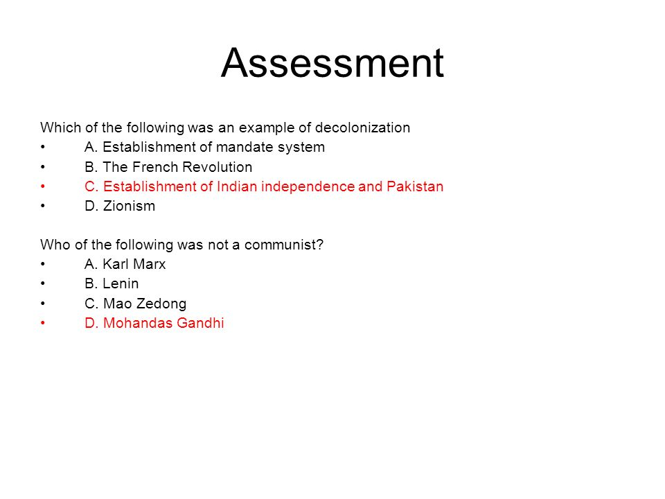 Assessment Which of the following was an example of decolonization