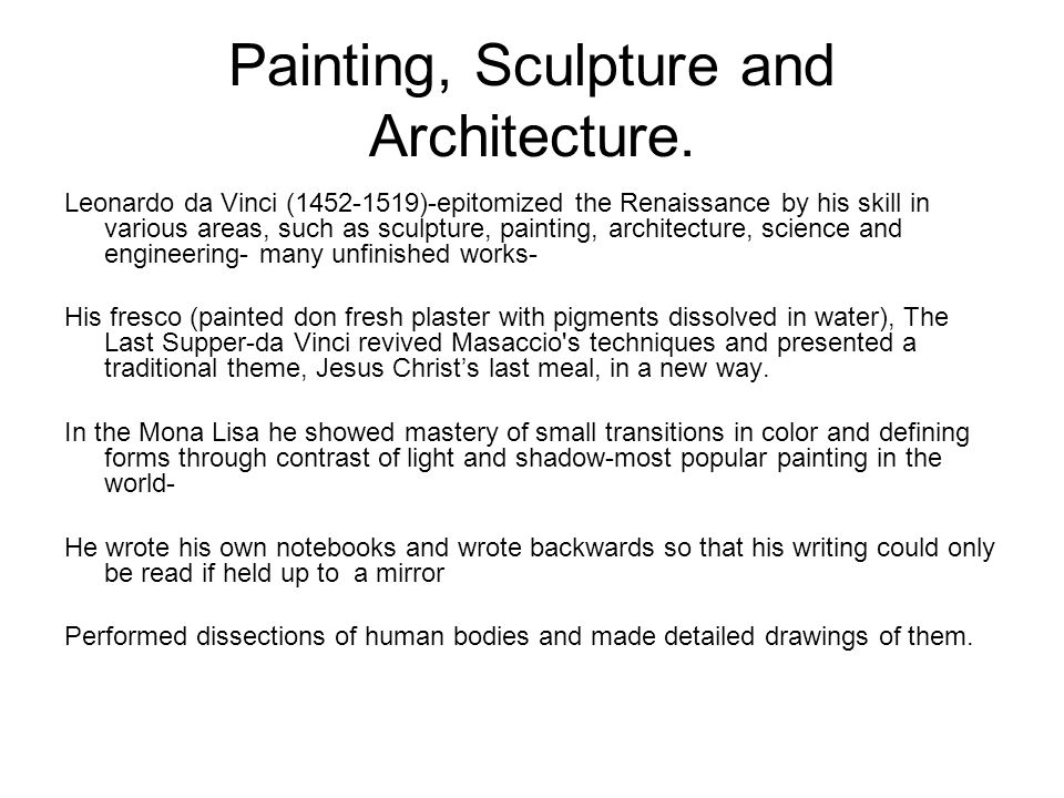 Painting, Sculpture and Architecture.