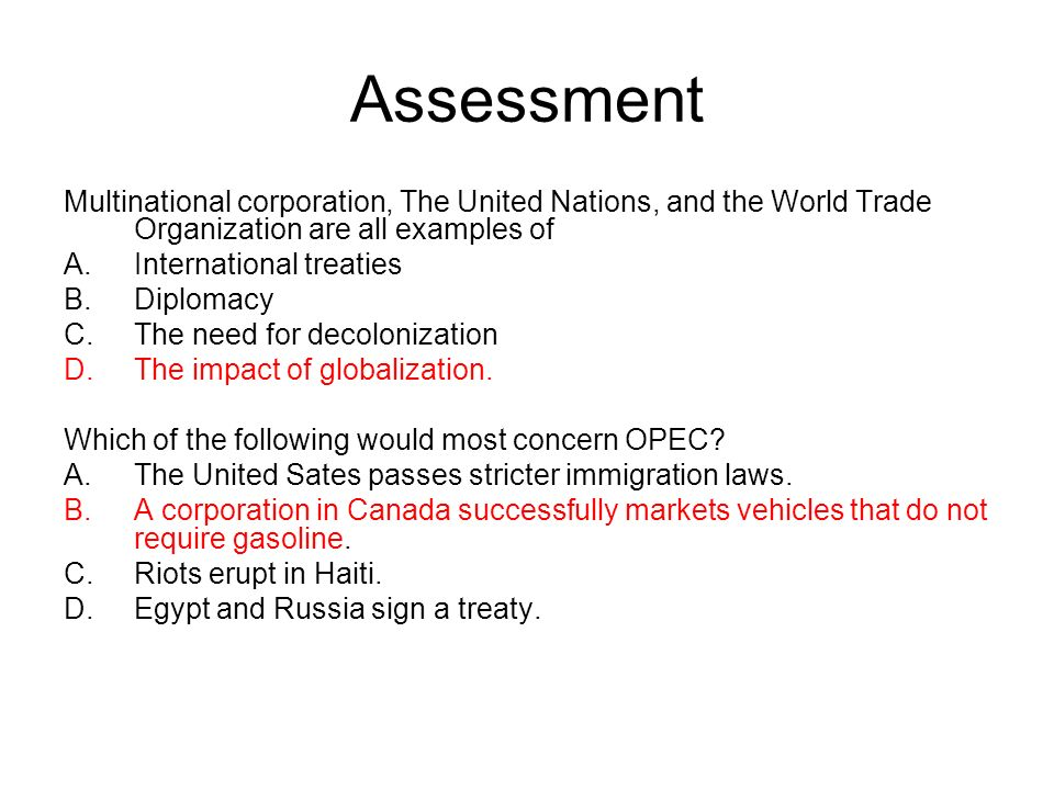 Assessment Multinational corporation, The United Nations, and the World Trade Organization are all examples of.
