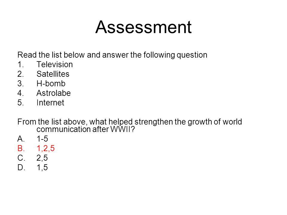 Assessment Read the list below and answer the following question