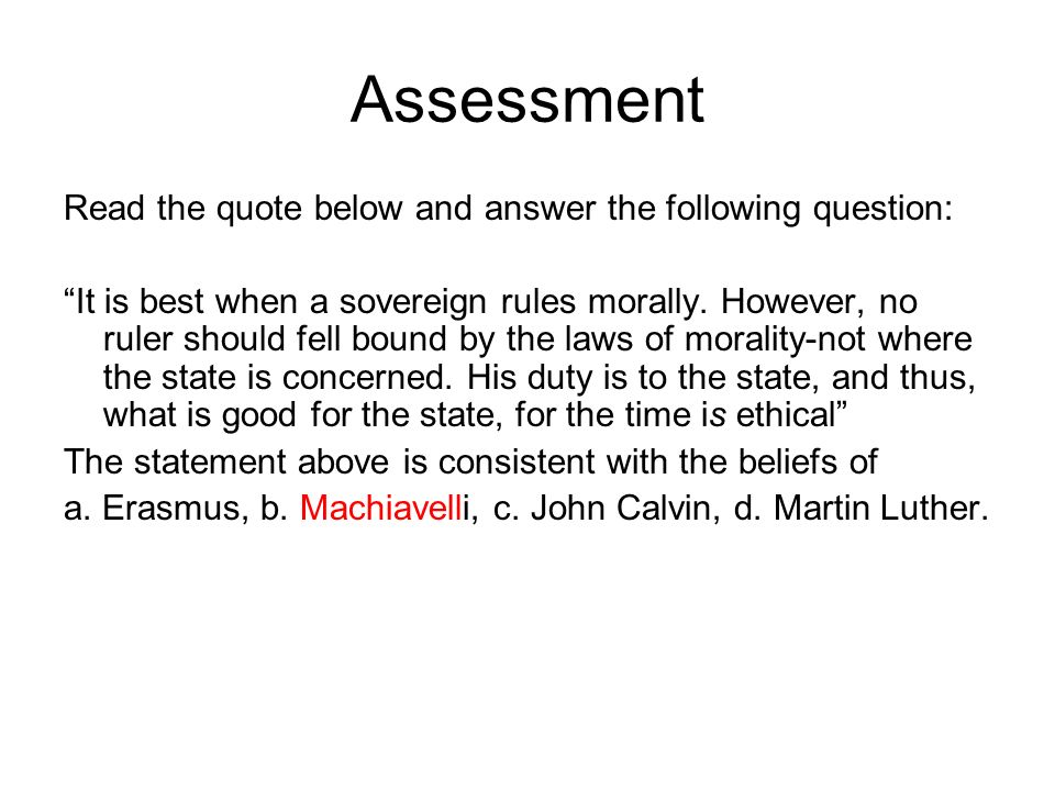 Assessment Read the quote below and answer the following question: