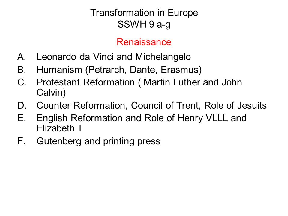 Transformation in Europe SSWH 9 a-g Renaissance