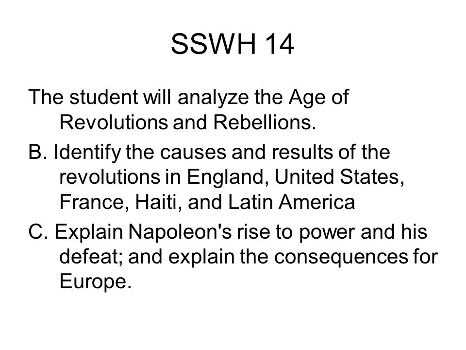 SSWH 14 The student will analyze the Age of Revolutions and Rebellions.