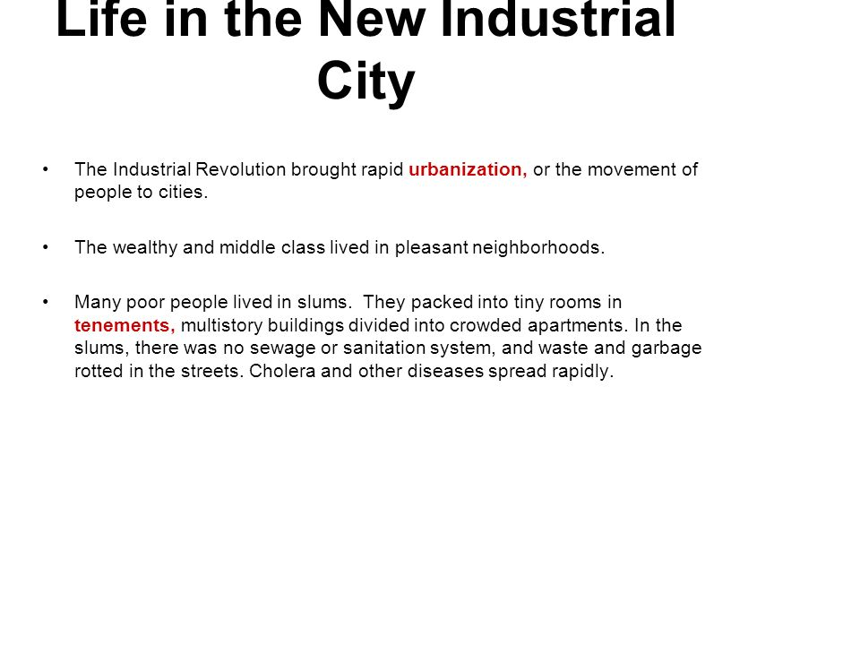Life in the New Industrial City