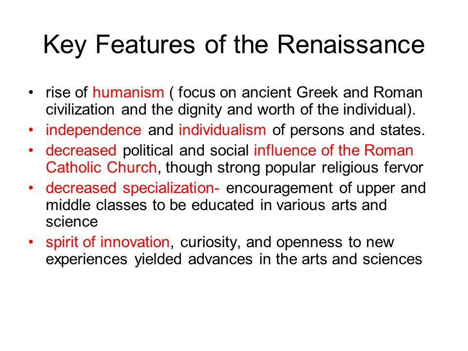 Key Features of the Renaissance