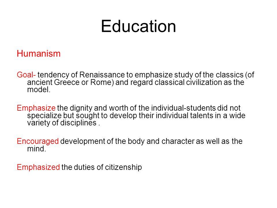 Education Humanism.