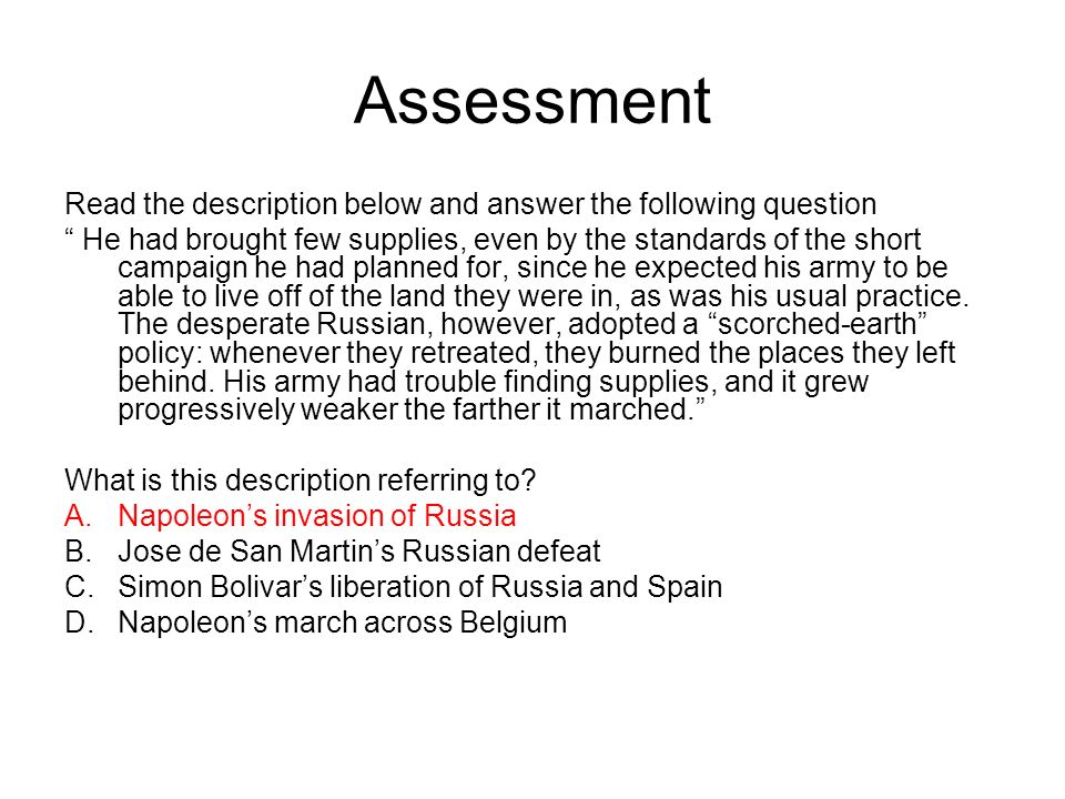 Assessment Read the description below and answer the following question.