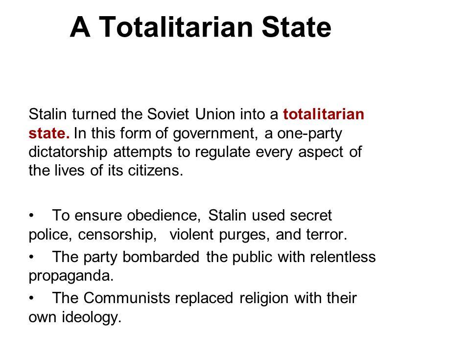 A Totalitarian State 3.