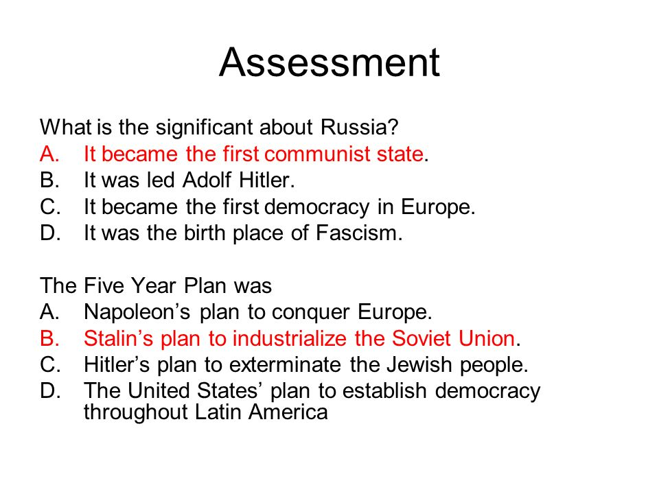Assessment What is the significant about Russia
