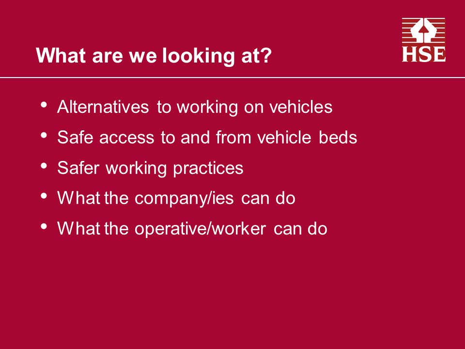 What are we looking at Alternatives to working on vehicles