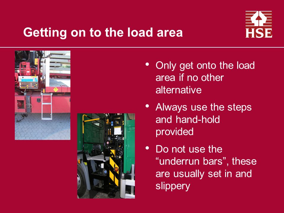 Getting on to the load area