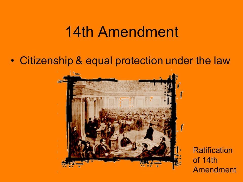 14th amendment equal protection under the The 14th amendment was proposed on june 13, 1866 or equal protection under law the fourteenth amendment would include five distinct sections the first section would provide for the equal protection of rights and laws to any citizen of the united states, and no person or governmental faction would have any authority on infringing.