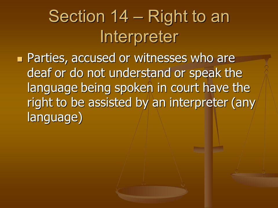Section 14 – Right to an Interpreter