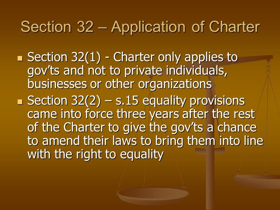 Section 32 – Application of Charter