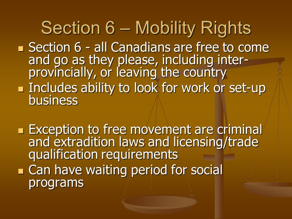 Section 6 – Mobility Rights