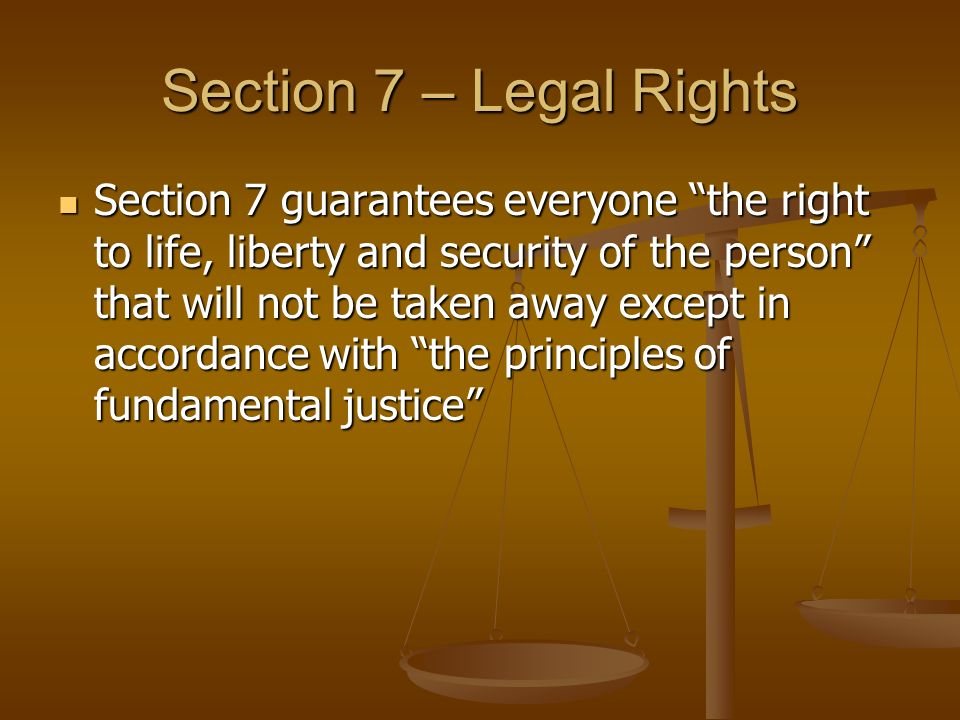 Section 7 – Legal Rights