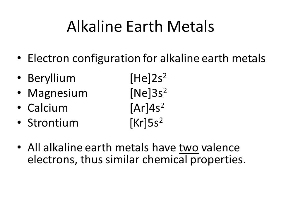 Alkaline Earth Metals Electron configuration for alkaline earth metals