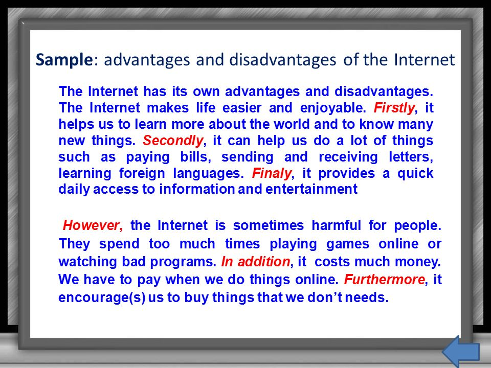 the advantages and disadvantages of the internet Abstract the internet plays a significant role in the lives of young people today  previous research points to advantages as well as disadvantages of the use of.