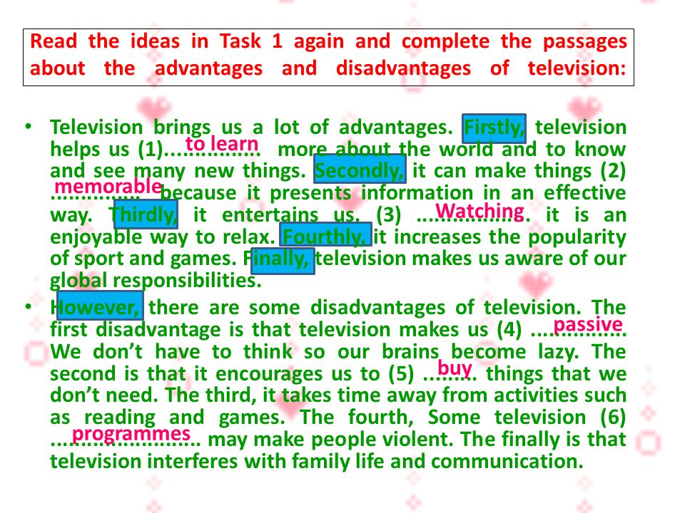 advantages of television 2 essay It has the advantages of both radio and cinema we can see pictures and listen to their conversations simultaneously short essay on television mili.
