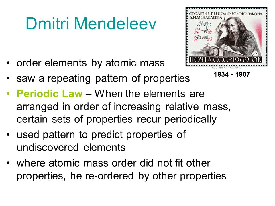 Dmitri Mendeleev Order Elements By Atomic Mass Ppt Video Online