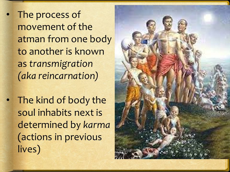 The process of movement of the atman from one body to another is known as transmigration (aka reincarnation)