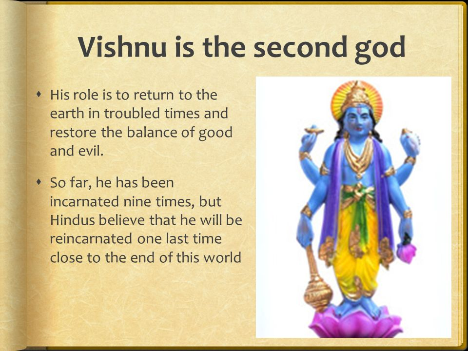 Vishnu is the second god