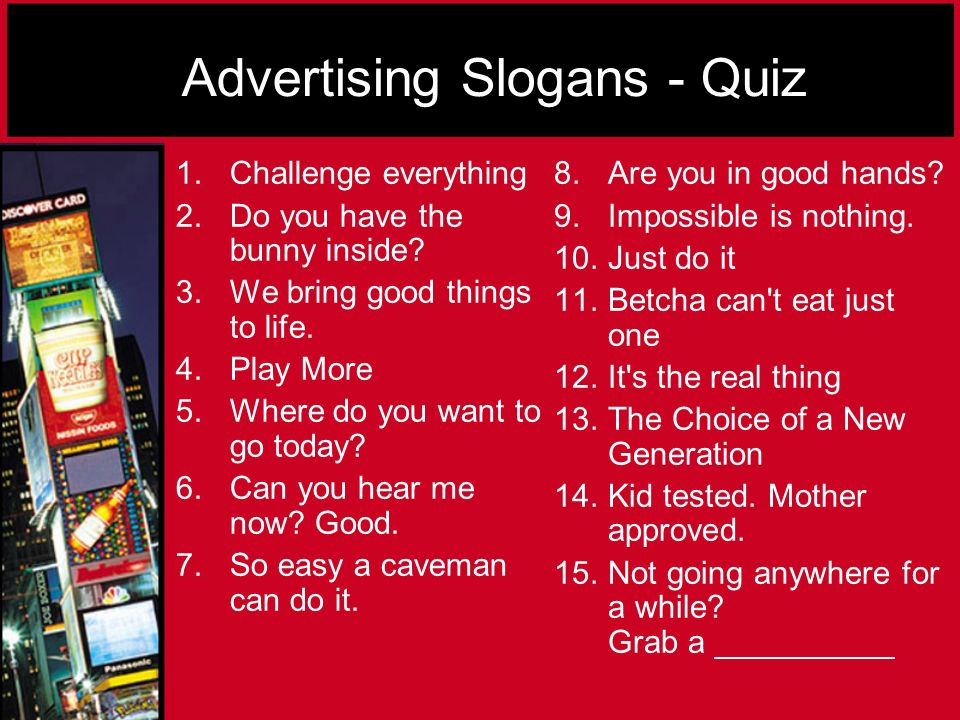 advertising slogan Advertising slogans are an effective way to promote a product or service you can quickly and easily create customized slogans for your business in seconds, using our advertising slogans generator.