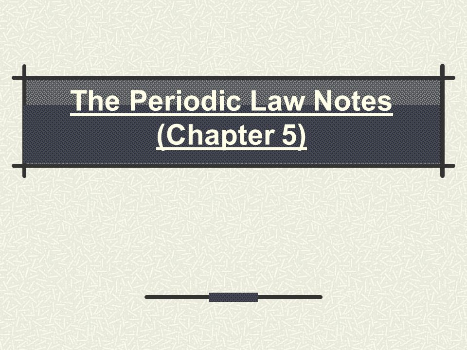 The Periodic Law Notes Chapter 5 ppt download – Periodic Law Worksheet