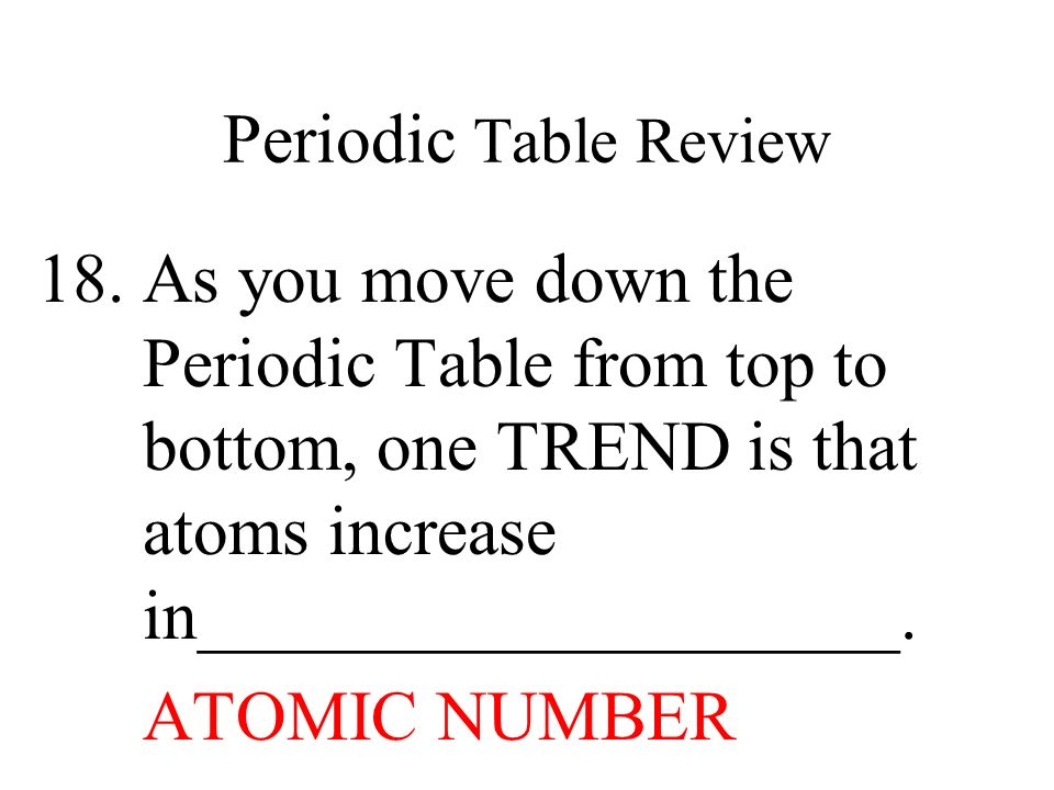 18 periodic table review as you move down - Periodic Table As You Move Down