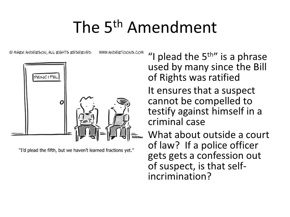 the 5th amendment i plead the 5th is a phrase used by many since