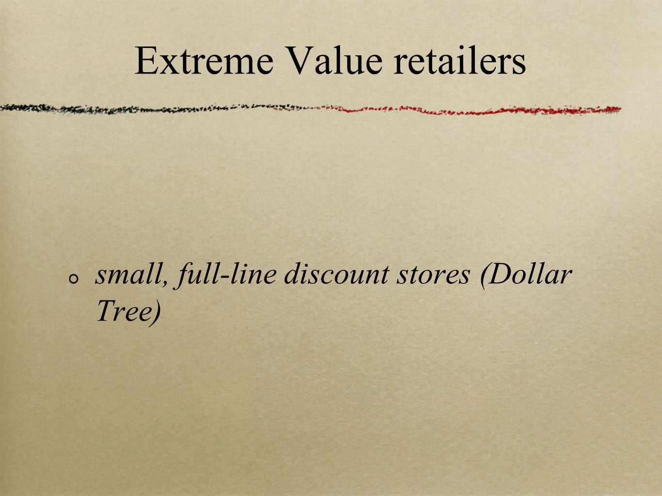 Extreme Value retailers