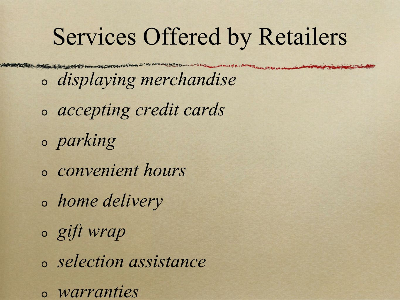 Services Offered by Retailers