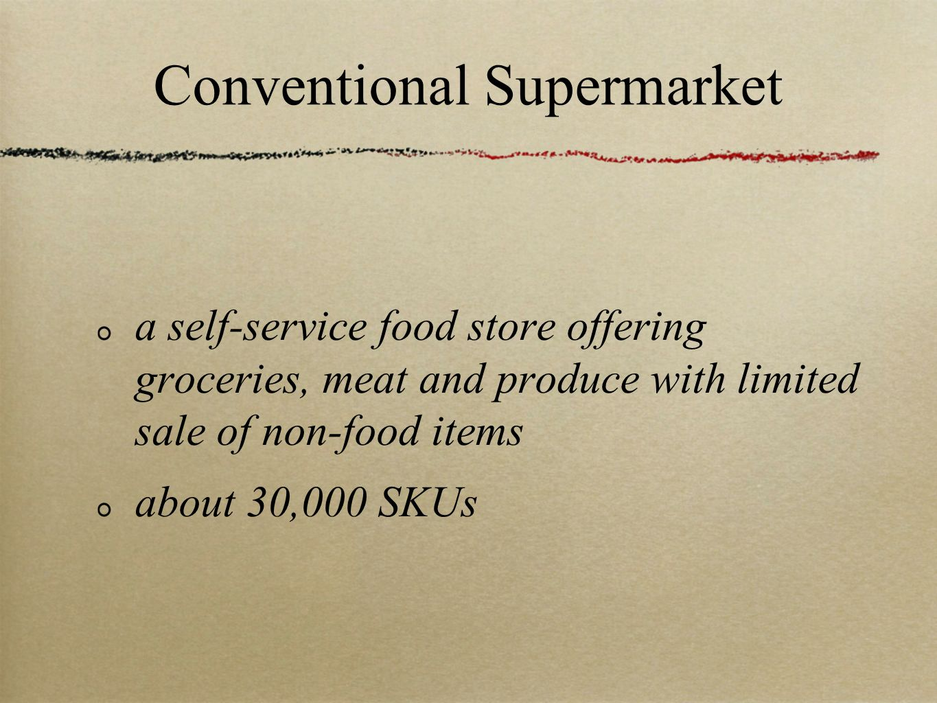 Conventional Supermarket