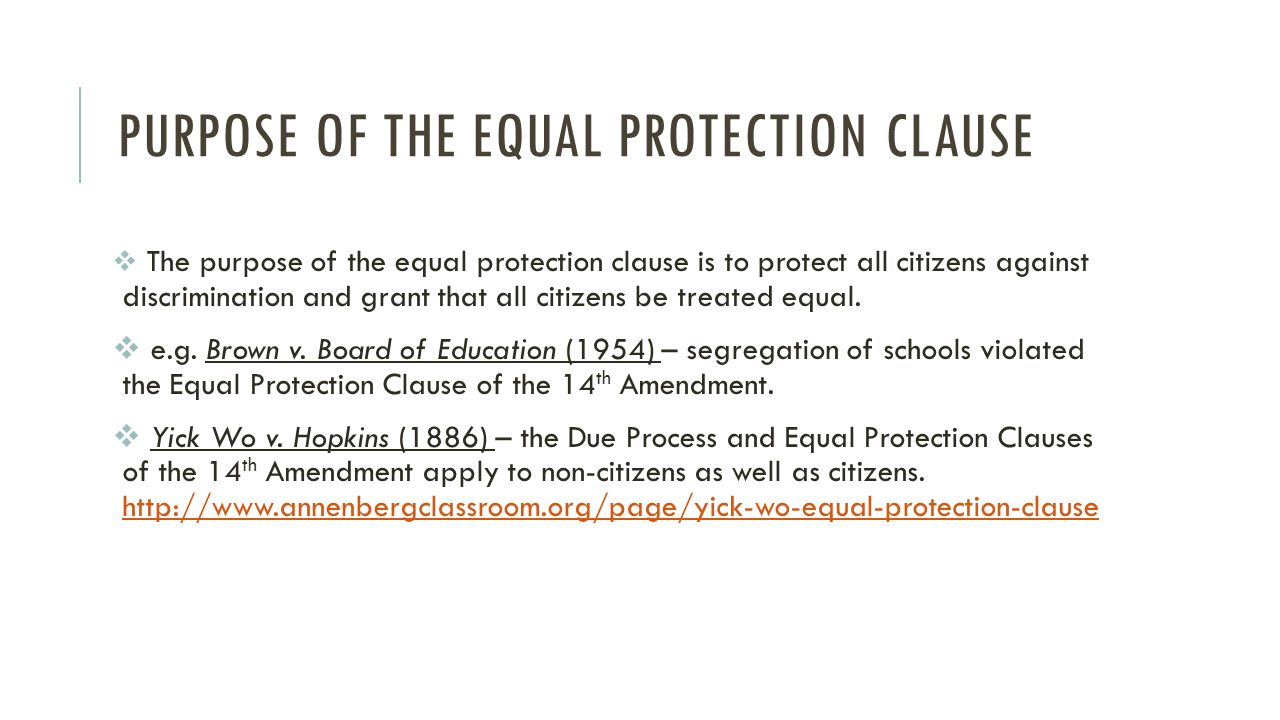 the equal protection clause The clause grants all people equal protection of the laws, which means that the states must apply the law equally and cannot give preference to one person or class of persons over another google+ d.