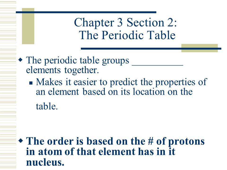 Sps4 students will investigate the arrangement of the periodic chapter 3 section 2 the periodic table urtaz Gallery