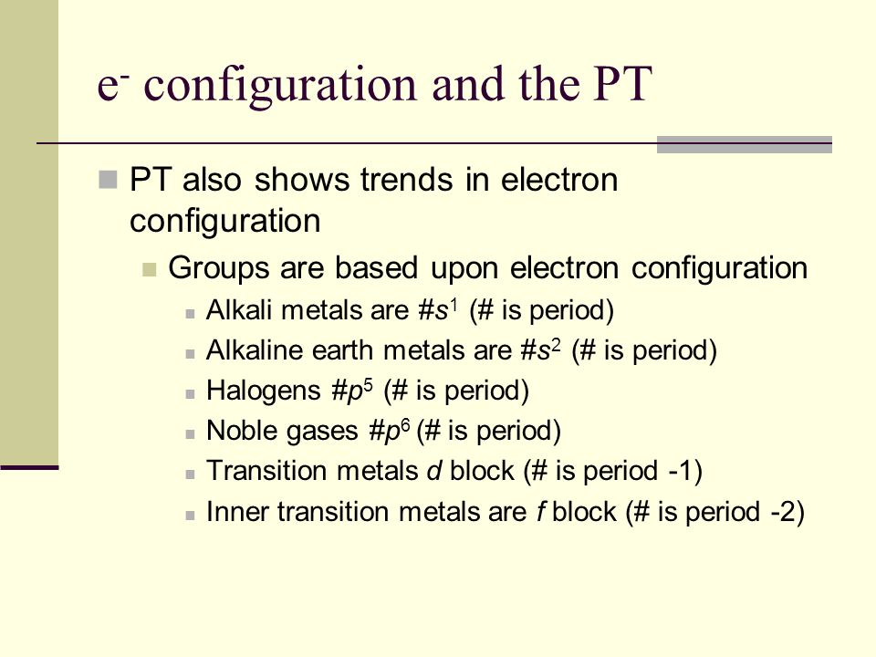 e- configuration and the PT