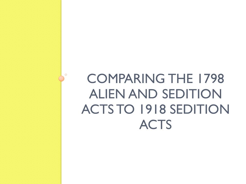 compare and contrast the sedition act A comparison and contrast of the nixon administration's engineerings against press freedoms with those of the adams federalists please use this identifier to cite or link to this item: and the sedition act of 1798.