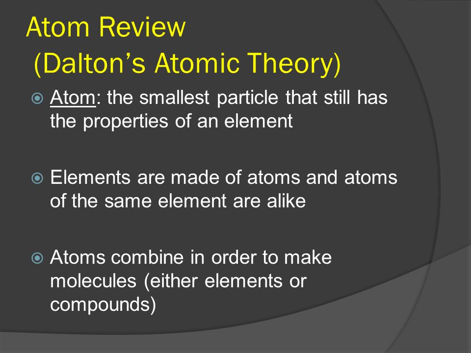 Atom Review (Dalton's Atomic Theory)